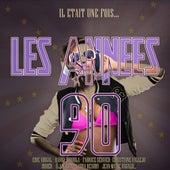 Il était une fois... Les Années 90 by Various Artists