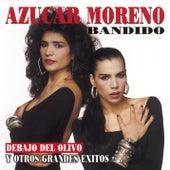 Bandido Y Otros Grandes Exitos by Azucar Moreno
