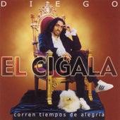 Corren Tiempos De Alegria by Diego El Cigala