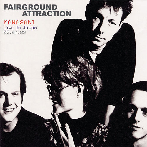 Live in Japan by Fairground Attraction