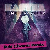 Time Traveler (Todd Edwards Remix) by Kastle