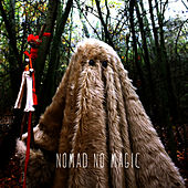 No Magic by Nomad