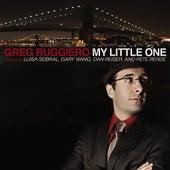 My Little One by Greg Ruggiero