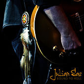 Bound to Roll by Julian Sas