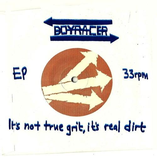 It's Not True Grit, It's Real Dirt by Boyracer