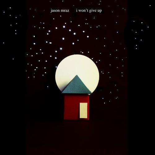 I Won't Give Up by Jason Mraz
