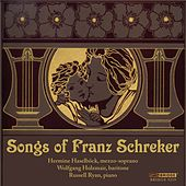 Songs of Franz Schreker by Various Artists