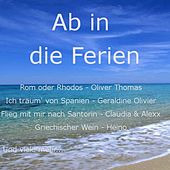 Ab in die Ferien by Various Artists