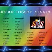 Good Heart Riddim by Various Artists