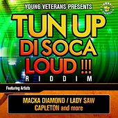 Tun Up Di Soca Loud !!! Riddim by Various Artists
