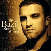 Stand Up Strong by Bazil