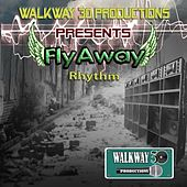 Flyaway Riddim by Various Artists