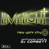 Limelight New York City (Continuous DJ Mix By DJ Corbett) by Various Artists