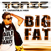 Big Fat by Tonic