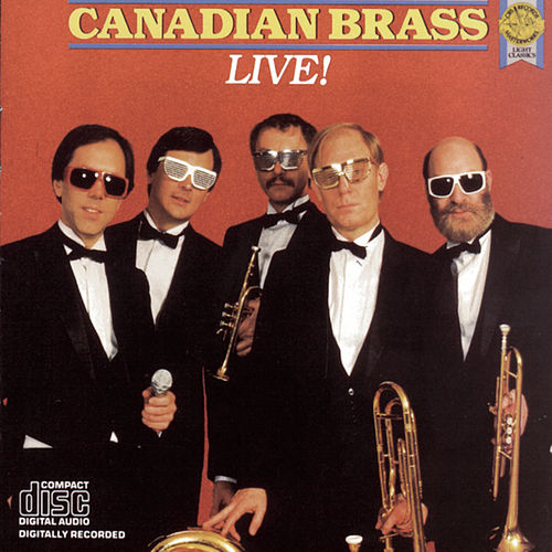 Canadian Brass Live! by Canadian Brass