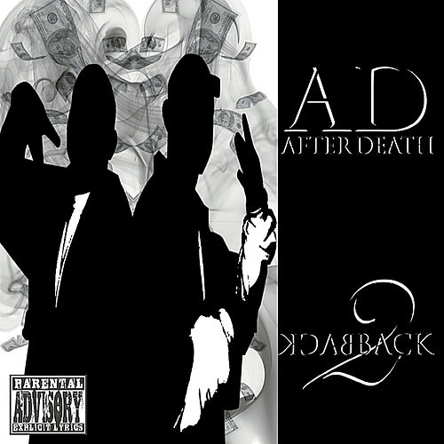 Back 2 Back by A.D. After Death