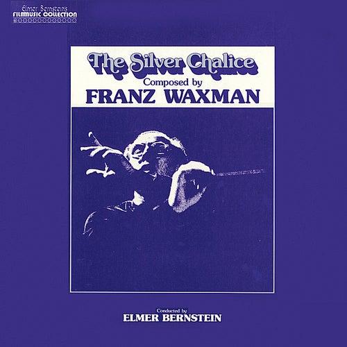 The Silver Chalice by Elmer Bernstein