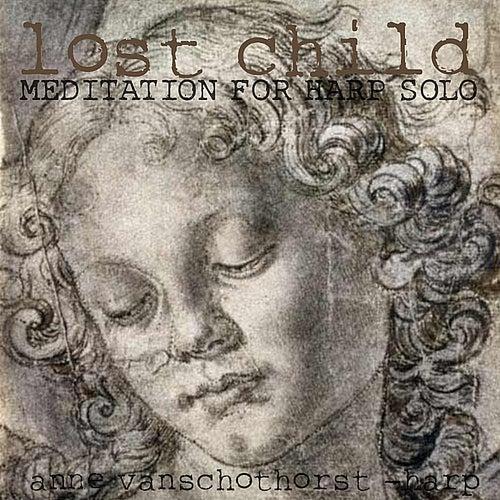Lost Child by Anne Van Schothorst