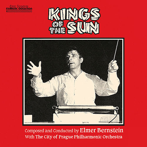Kings of the Sun by Elmer Bernstein