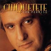 Con Permiso by Chiquetete