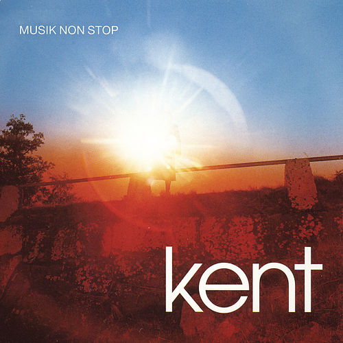 Musik Non Stop by Kent