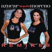 Tequila Remixes by Azucar Moreno