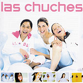 Las Chuches by Las Chuches