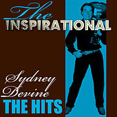 The Inspirational Sydney Devine - The Hits by Sydney Devine