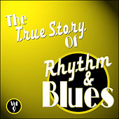 The True Story Of Rhythm And Blues - Vol 9 by Various Artists
