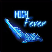 High Fever Blues by Various Artists