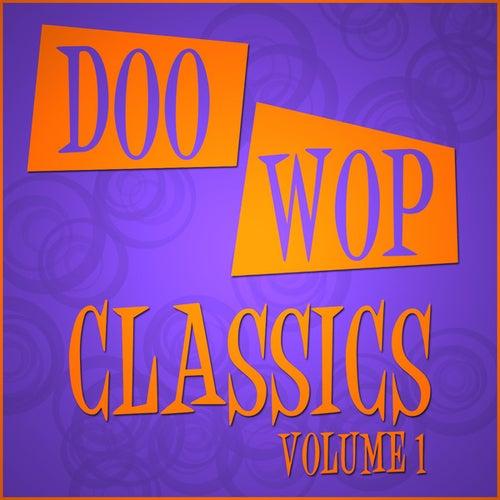 Doo Wop Classics - Vol 1 by Various Artists