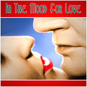 In The Mood For Love by Various Artists