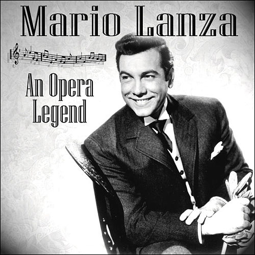 An Opera Legend by Mario Lanza