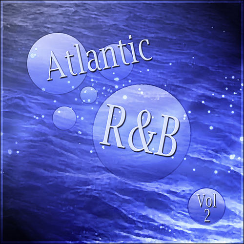 Atlantic R&B - Vol 2 by Various Artists