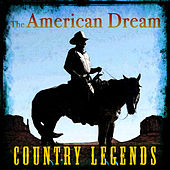 The American Dream - Country Legends by Various Artists