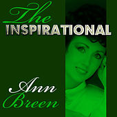 The Inspirational Ann Breen by Ann Breen