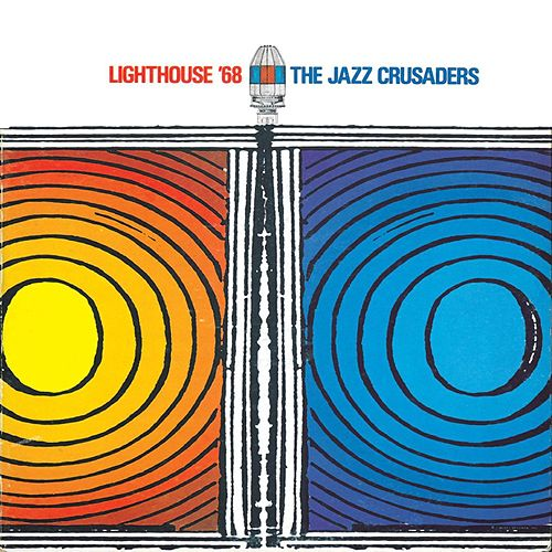 Lighthouse '68 [Bonus Tracks] by The Crusaders