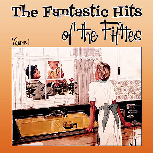 The Fantastic Hits of the  Fifties  - Volume 1 by Various Artists