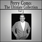 The Ultimate Collection - Vol 3 by Perry Como