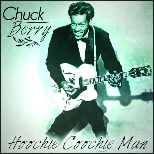 Chuck Berry - Hoochie Coochie Man by Chuck Berry