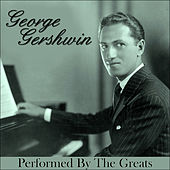 Georgie Gershwin - Performed By The Greats by Various Artists