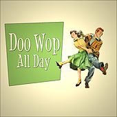 Doo Wop All Day by Various Artists