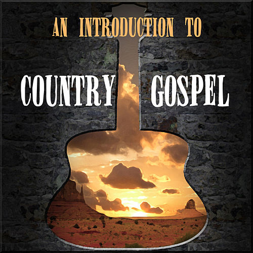 An Introduction To Country Gospel von Various Artists