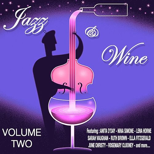 Jazz  and  Wine Vol 2 by Various Artists