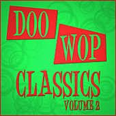 Doo Wop Classics - Vol 2 by Various Artists