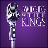 Swinging With The Kings by Various Artists