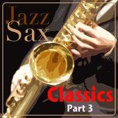 Jazz Sax Classics - Part 3 von Various Artists