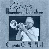 Classic Humphry Lyttelton - Georgia On My Mind by Humphrey Lyttelton