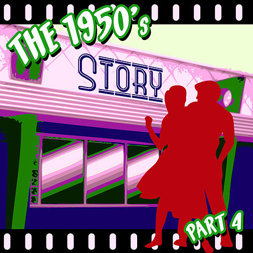 The 1950s Story - Part 4 by Various Artists