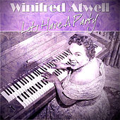 Winifred Atwell - Lets Have A Party by Winifred Atwell